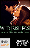 Wild Irish: Wild Irish Rose (Kindle Worlds Novella)