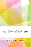 Sea Libre Donde Este