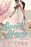 Sweet Haven: An Enemies to Lovers Small Town Romance (The Sweet Series Book 2)