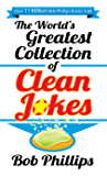 The World's Greatest Collection of Clean Jokes