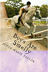 Boys Are Smelly: Laurie and the Summer of New Beginnings Kindle Edition