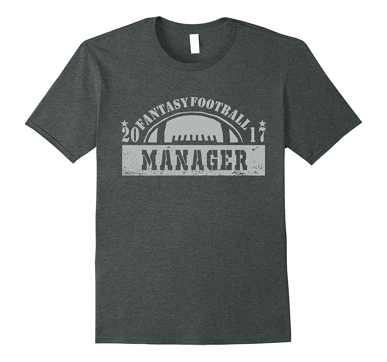 2017 Fantasy Football Manager Tee Shirt