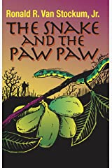 The Snake and The Paw Paw Kindle Edition