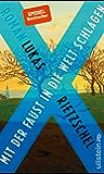 Mit der Faust in die Welt schlagen: Roman (German Edition)