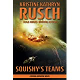 Squishy's Teams: A Diving Universe Novel (The Diving Series Book 14)