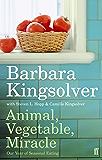 Animal, Vegetable, Miracle: Our Year of Seasonal Eating (English Edition)