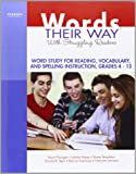 Words Their Way with Struggling Readers: Word Study for Reading, Vocabulary, and Spelling Instruction, Grades 4 - 12 (Words Their Way Series)
