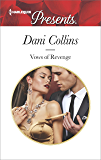 Vows of Revenge (Harlequin Presents)