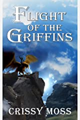 Flight of the Griffins Kindle Edition