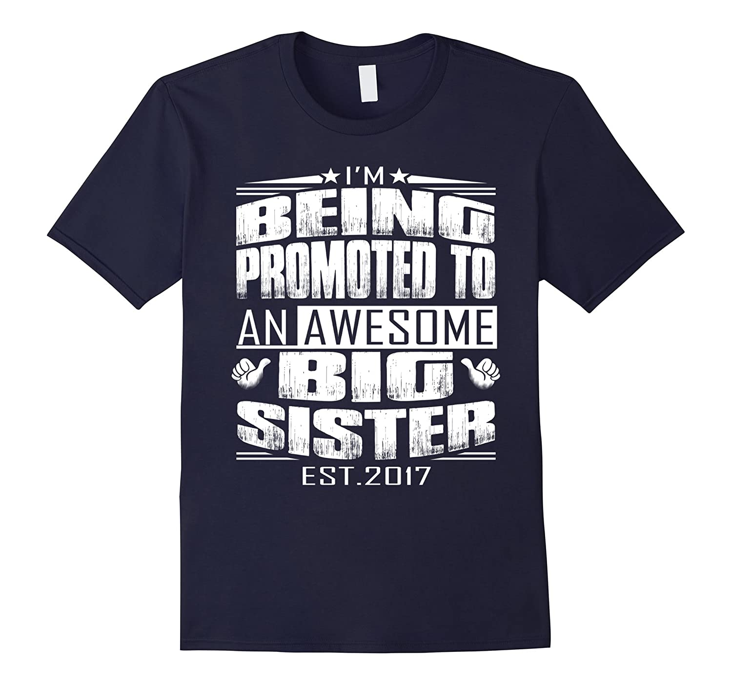 promoted to biggest sister 2017 shirt-Art