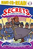 Heroes Who Risked Everything for Freedom: Civil War (Secrets of American History)