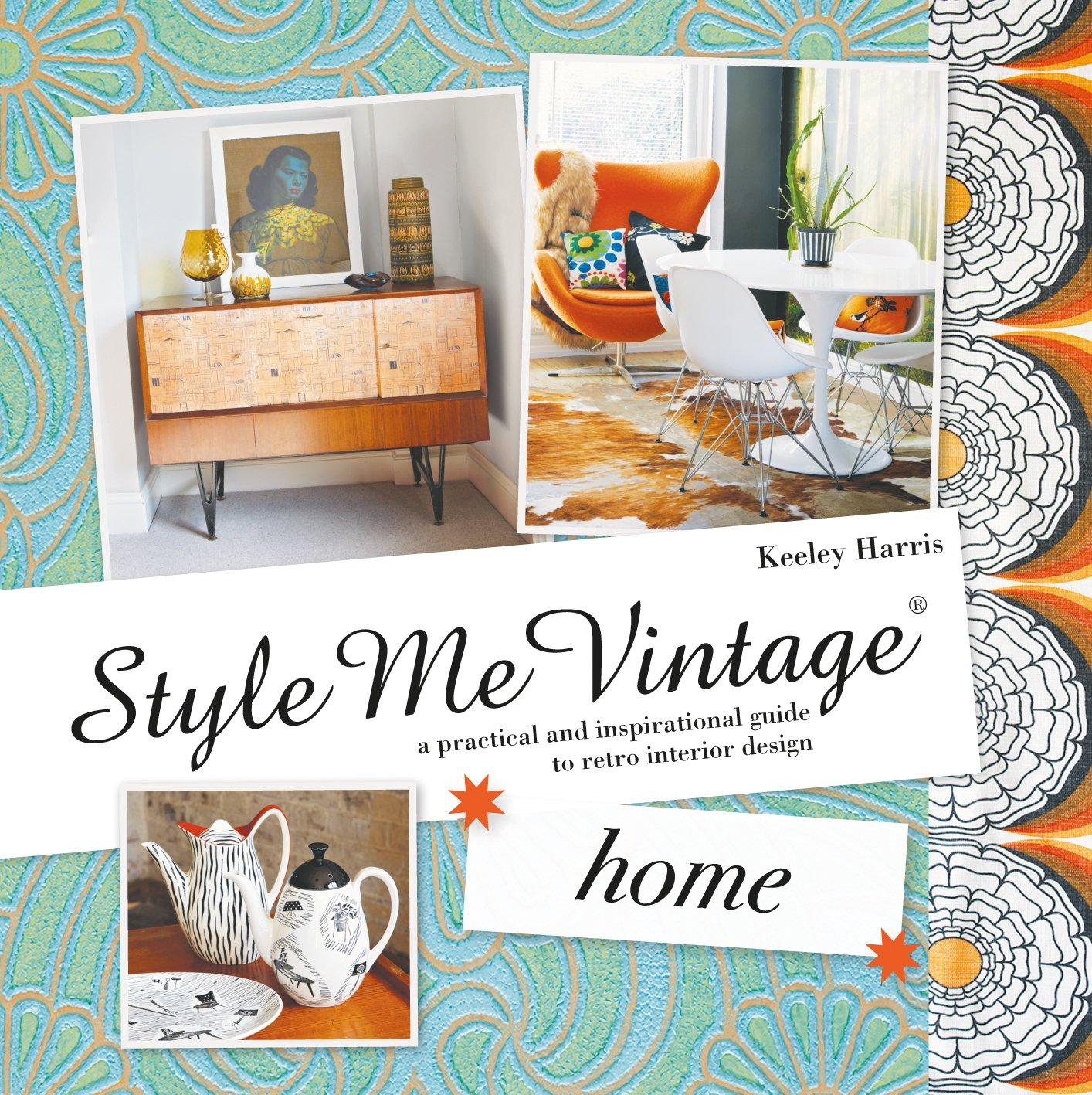 Style Me Vintage Home Keeley Harris 9781862059405 Amazon