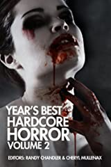 Year's Best Hardcore Horror Volume 2 Kindle Edition