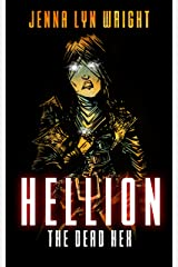 Hellion: The Dead Hex (Hellion, Book 2) Kindle Edition