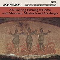 An Exciting Evening At Home With Shadrach, Meshach And Abednego [Explicit]