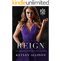 Reign (Briarcliff Secret Society Series Book 4)