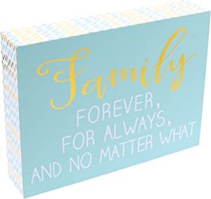 """Barnyard Designs Family Forever, for Always, and No Matter What Wooden Box Wall Art Sign, Primitive Country Farmhouse Home Decor Sign with Sayings 8"""" x 6"""""""