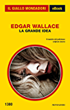 La grande idea (Il Giallo Mondadori)