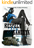 Respect My Gangsta Fully Loaded:  Part  1&2