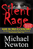 Silent Rage: Inside the Mind of a Serial Killer (English Edition)