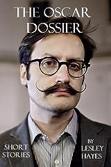 The Oscar Dossier Kindle Edition