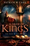 A Draw of Kings (The Staff and the Sword) (Volume 3)