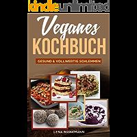 Veganes Kochbuch: gesund & vollwertig schlemmen