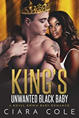 King's Unwanted Black Baby (A Royal BWWM Baby Romance) Kindle Edition