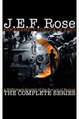 Fahrenheit Postdate 2025: A Nightmare Quartet Of The Future Of Europe: The Complete Series (Books 1-4) Kindle Edition