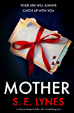 Mother: A dark psychological thriller with a breathtaking twist (English Edition)