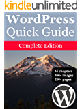 WordPress Quick Guide: Complete Edition (English Edition)