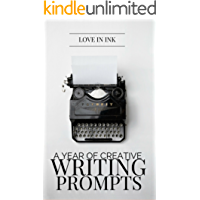 A Year of Creative Writing Prompts (English Edition)