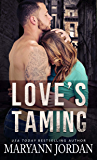 Love's Taming: Richmond Detectives and Security (The Love's Series Book 1)