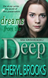 Dreams From the Deep (Soul Survivors Book 2)