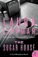 The Sugar House: A Tess Monaghan Mystery (Tess Monaghan Novel Book 5) Kindle Edition