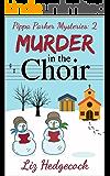 Murder In The Choir (Pippa Parker Mysteries Book 2)
