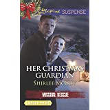 Her Christmas Guardian (Mission: Rescue, 2)