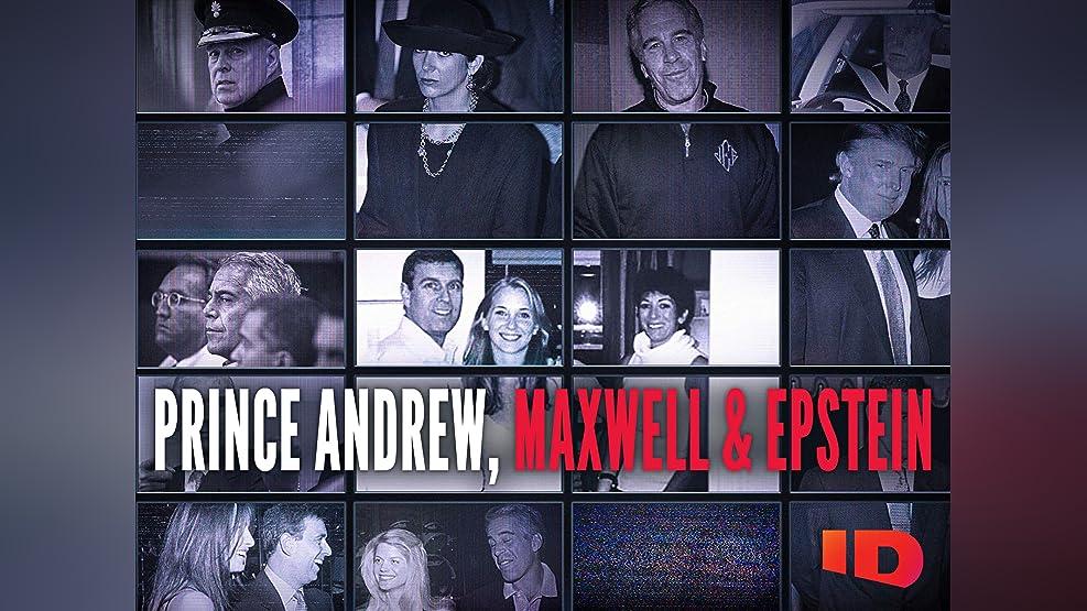 Prince Andrew, Maxwell & Epstein - Season 1