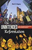 Unintended Reformation