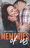 Memories of Us: A Second Chance, Amnesia Romance Novel