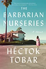 The Barbarian Nurseries: A Novel Kindle Edition