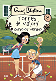 Torres de Malory #8. Curso de verano