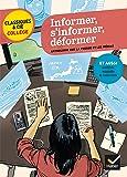 Informer, s'informer, déformer: anthologie sur la presse et les médias