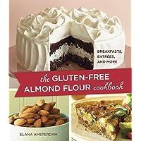 "The Gluten Free Almond Flour Cookbookand More  """