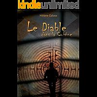 Le diable dans la cuisine: Un roman noir et intriguant (French Edition)
