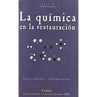 La química en la restauración (Arte y Restauración)
