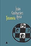 Tutameia: (Terceiras estórias)
