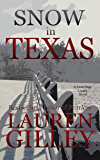 Snow In Texas (Lean Dogs Legacy Book 1)