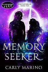 Memory Seeker (Inflexaen Book 2) Kindle Edition