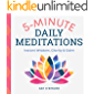 5-Minute Daily Meditations: Instant Wisdom, Clarity, and Calm (English Edition)